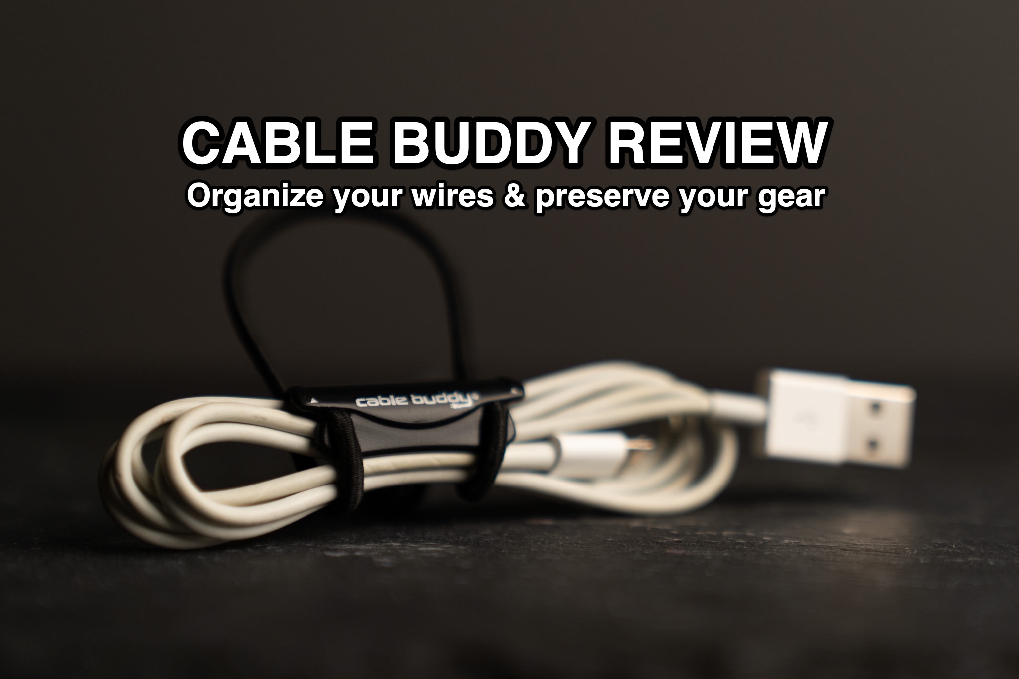 CABLE BUDDY REVIEW