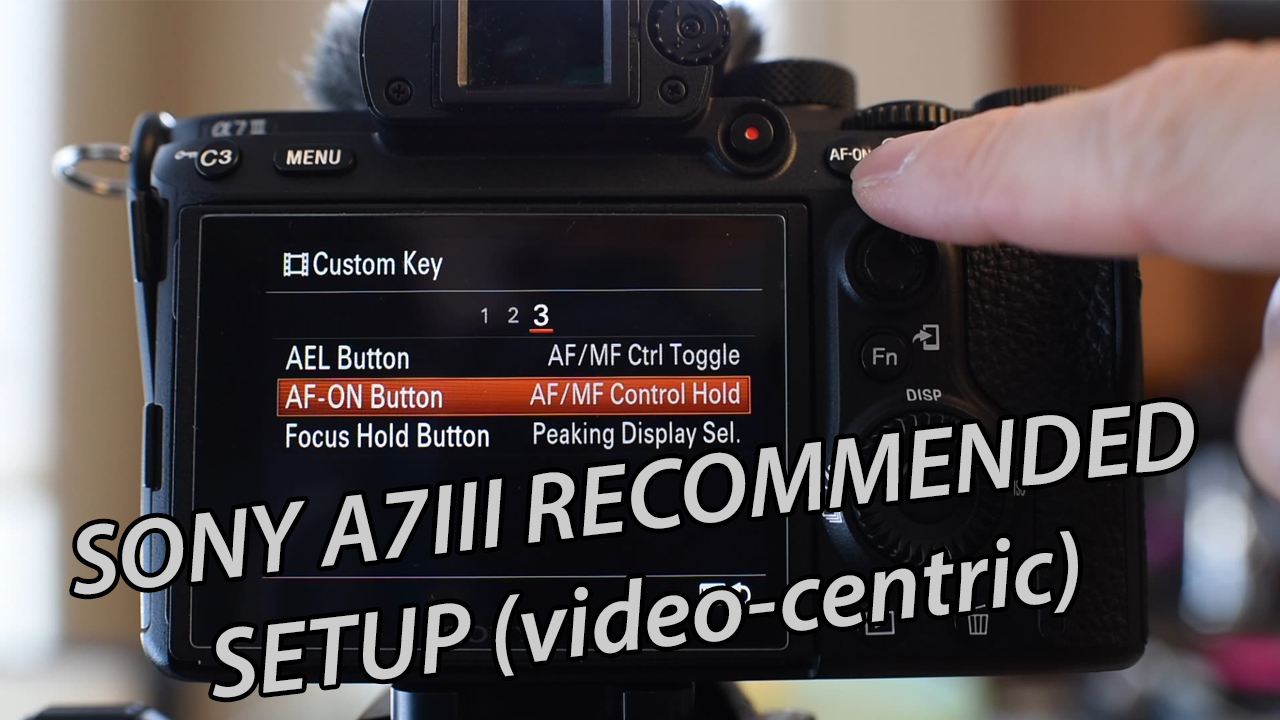 How to Set up the Sony A7iii
